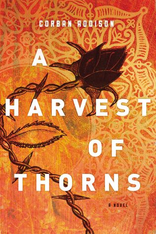 A Harvestt of Thorns